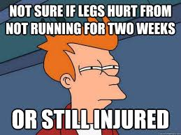 Not running for two weeks